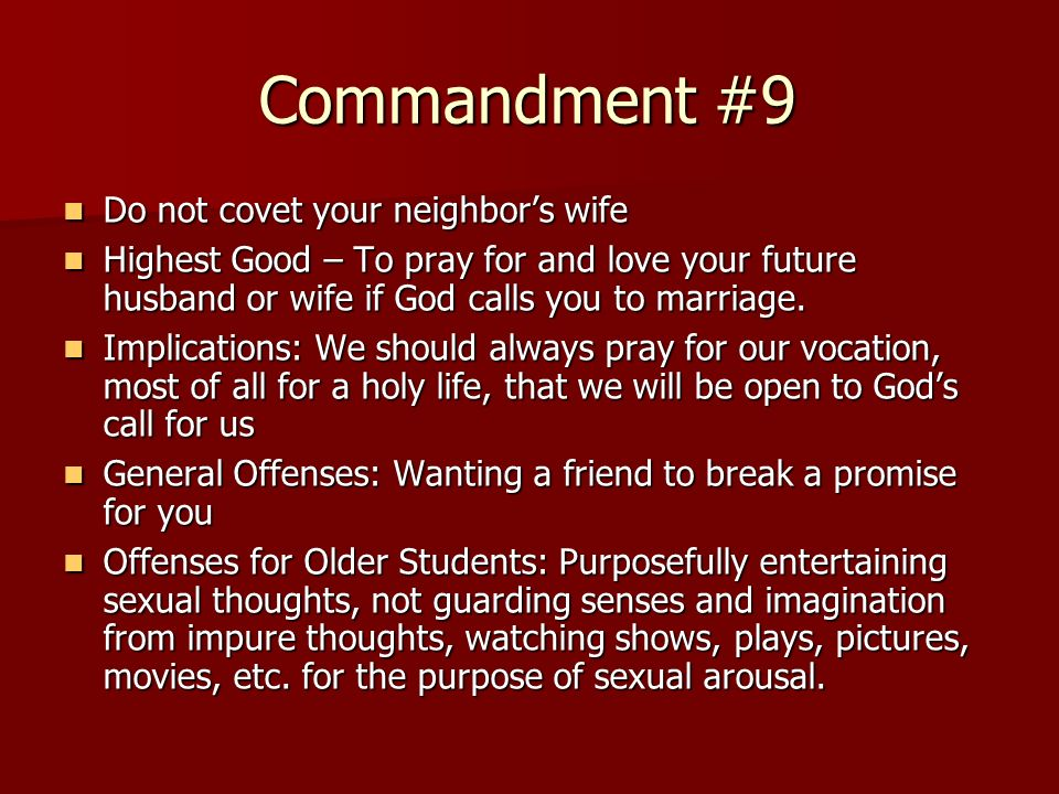 Commandment #9 Do not covet your neighbor's wife