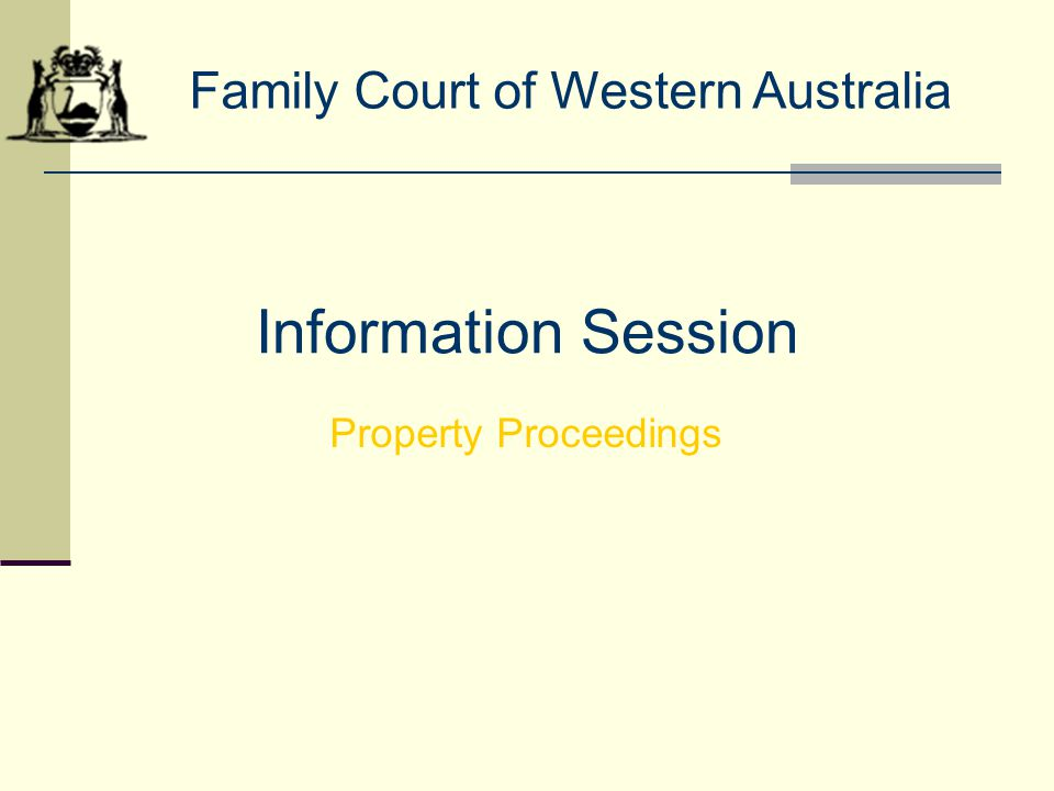 Information Session Family Court of Western Australia