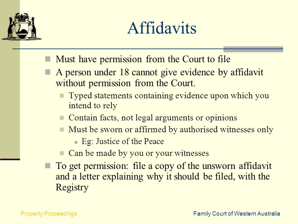 Affidavits Must have permission from the Court to file