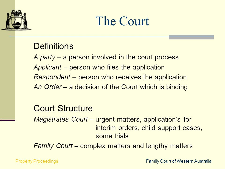 The Court Definitions Court Structure