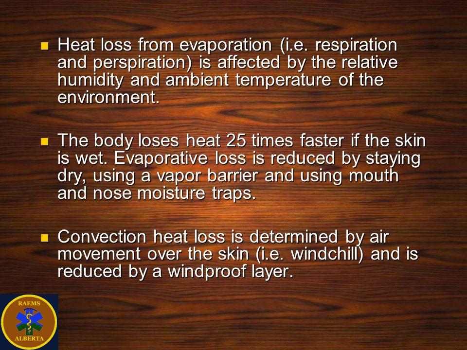 Heat loss from evaporation (i. e