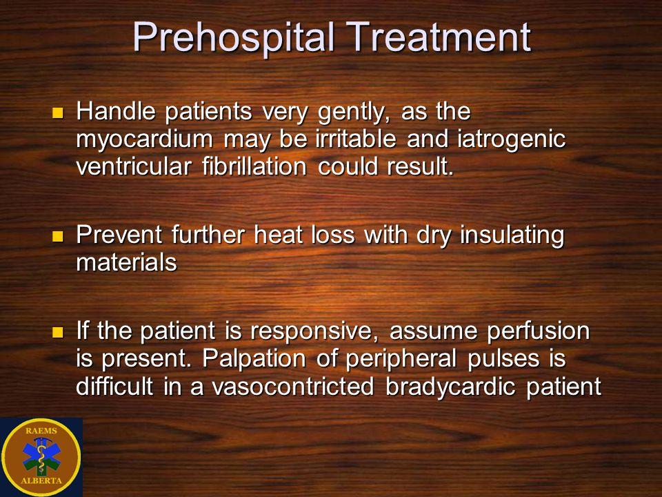Prehospital Treatment