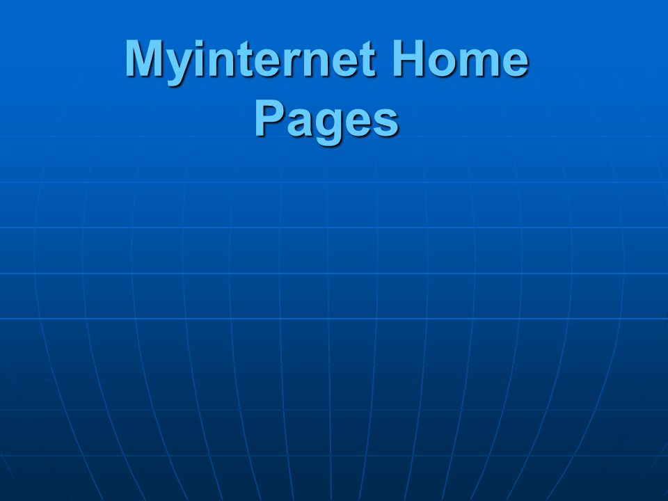 Myinternet Home Pages