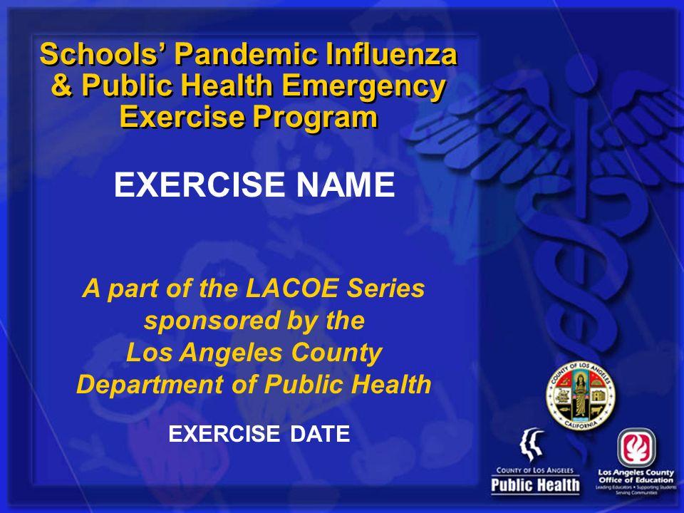 Schools' Pandemic Influenza & Public Health Emergency Exercise Program
