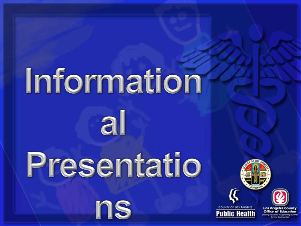 Informational Presentations