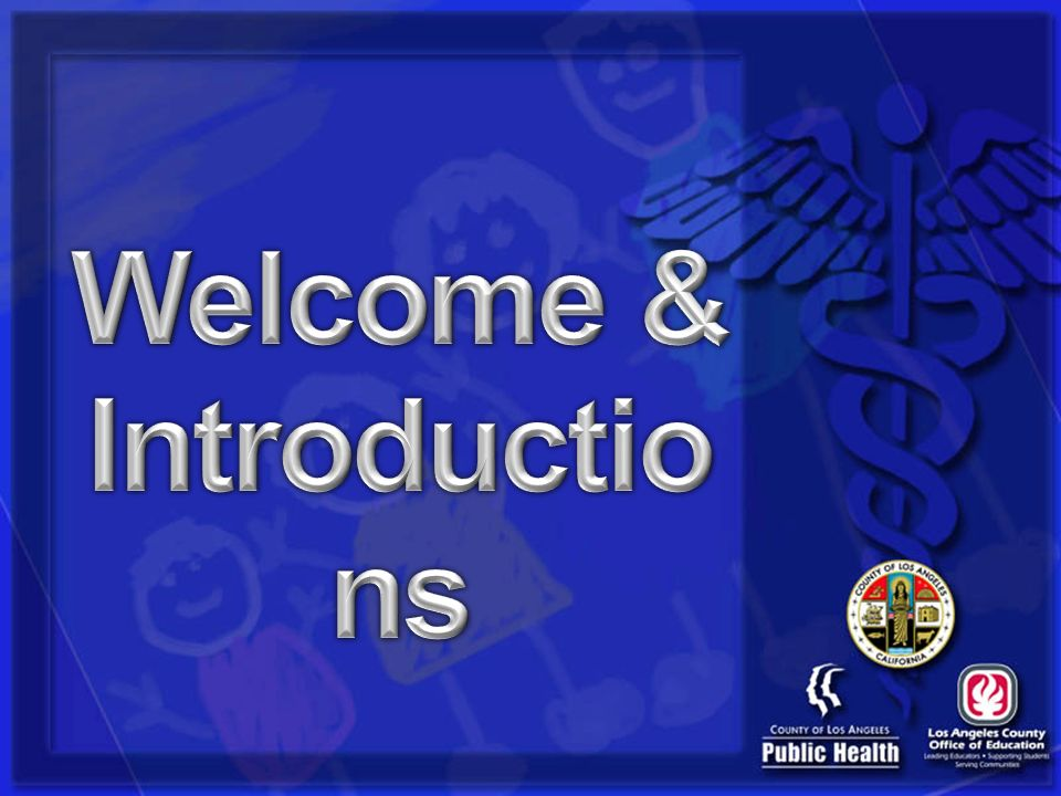Welcome & Introductions
