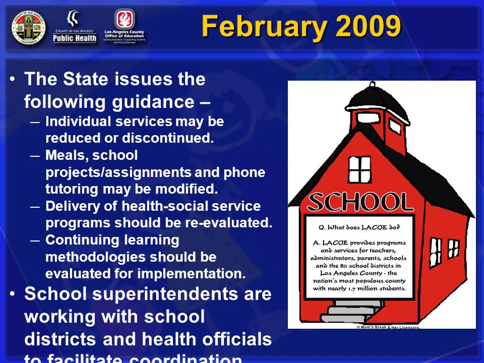 February 2009 The State issues the following guidance –