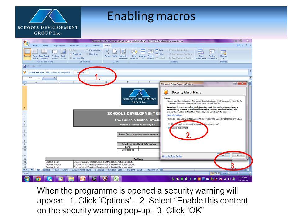 Enabling macros 1. 2. 3.
