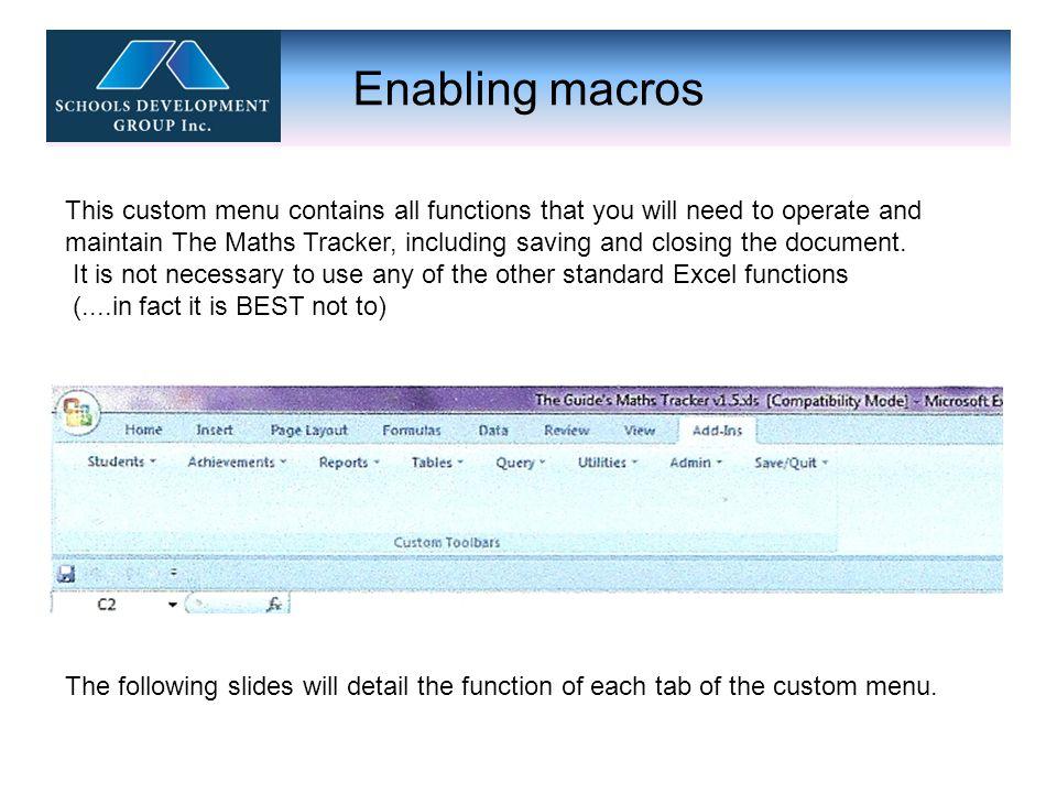 Enabling macros