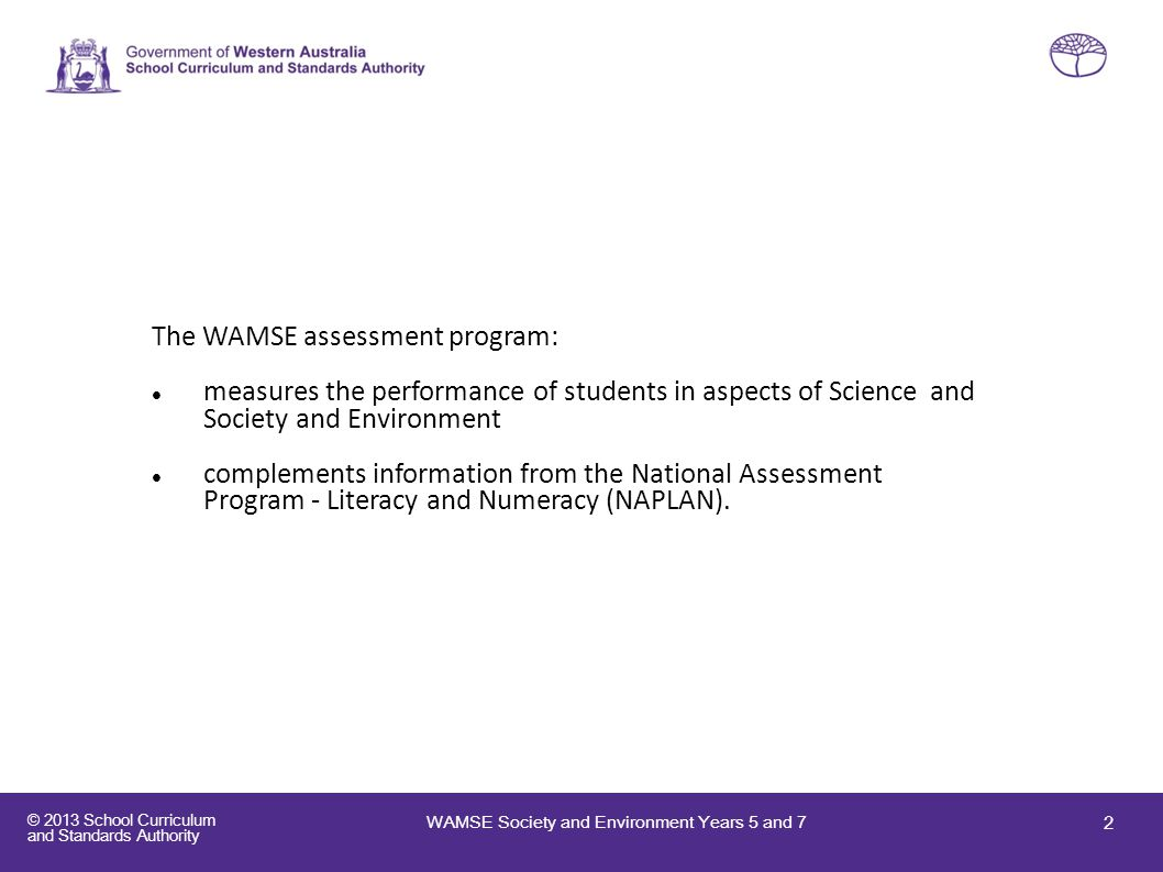 The WAMSE assessment program: