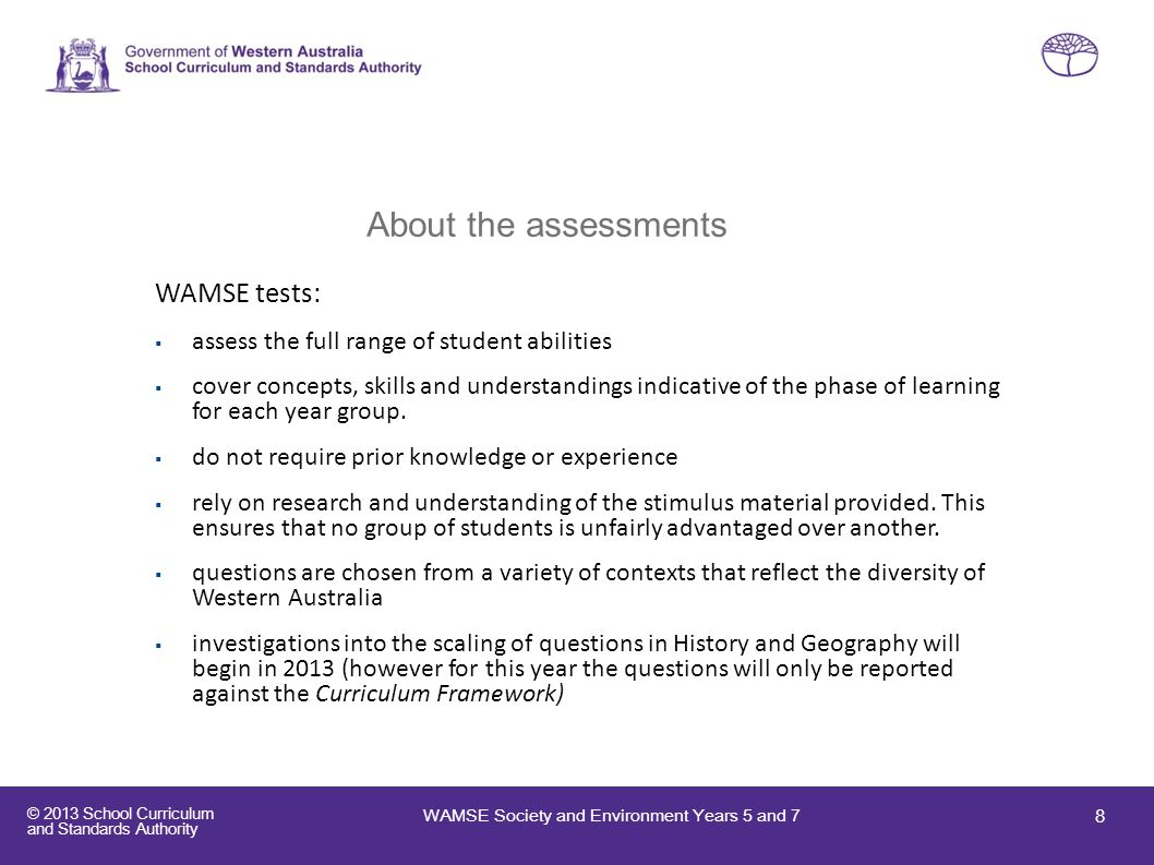 About the assessments WAMSE tests: