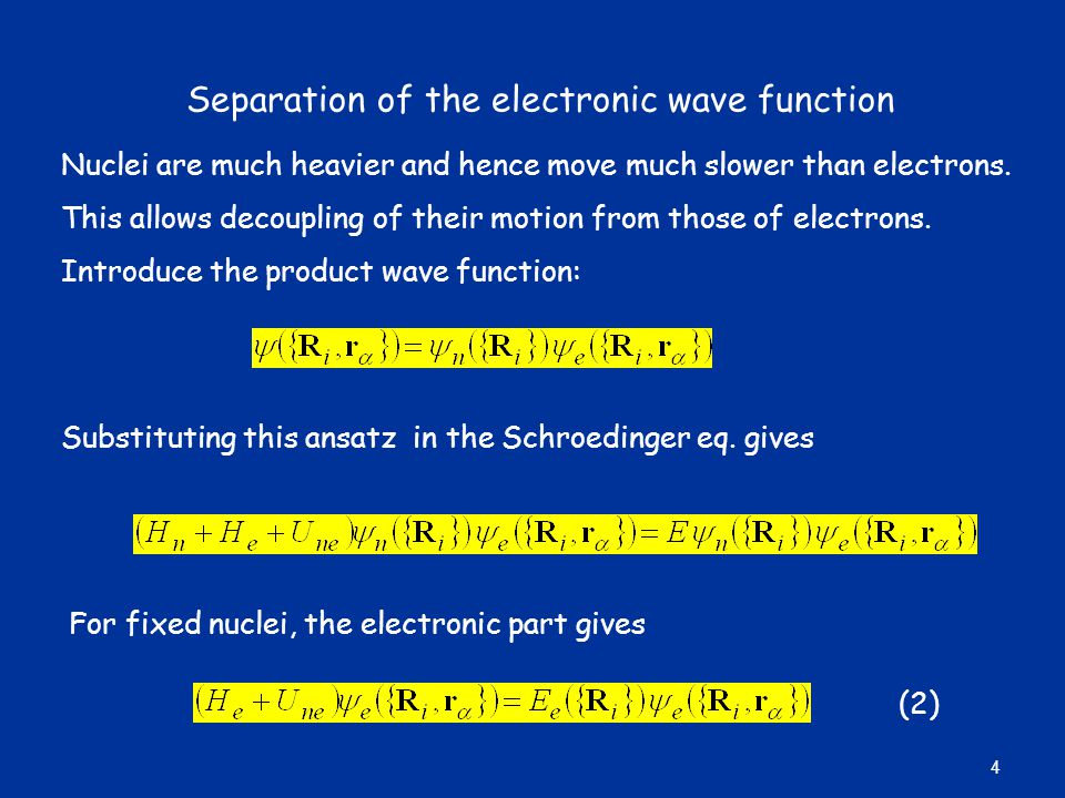 Separation of the electronic wave function