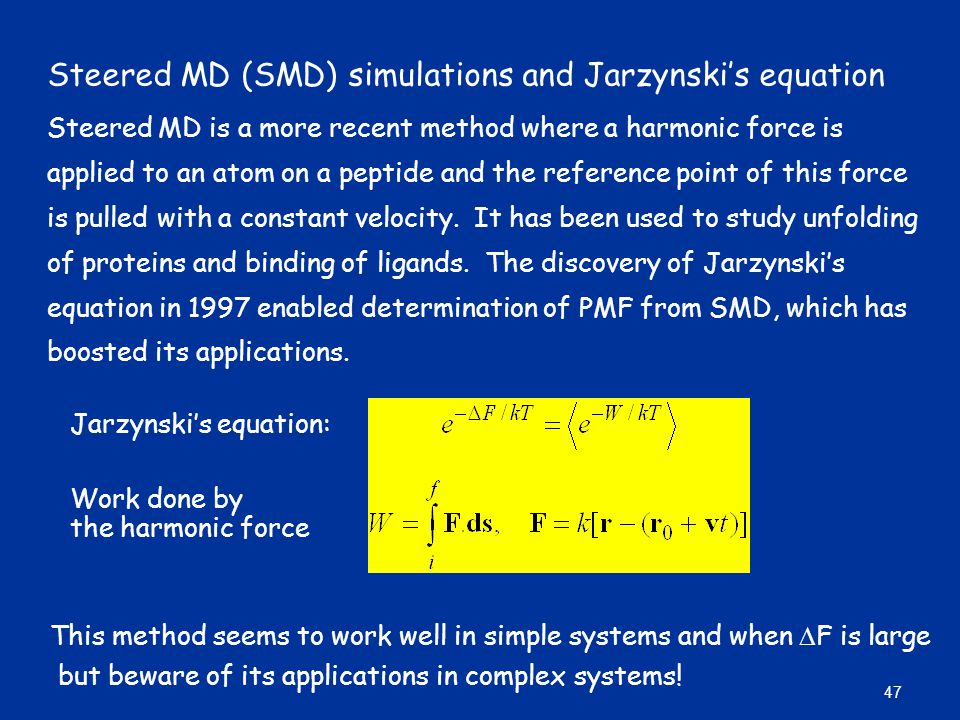 Steered MD (SMD) simulations and Jarzynski's equation