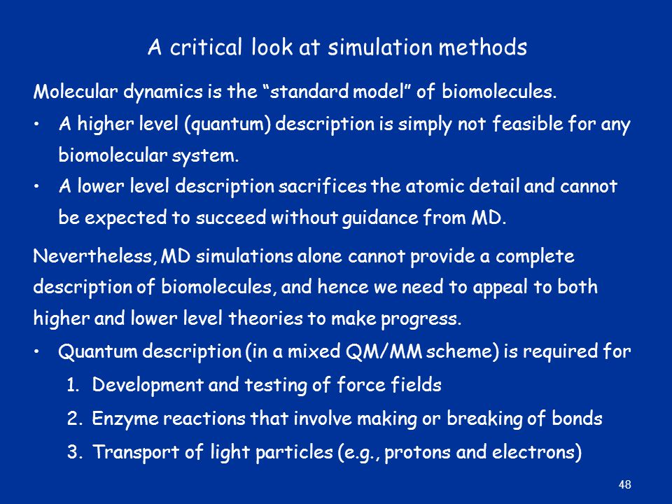 A critical look at simulation methods