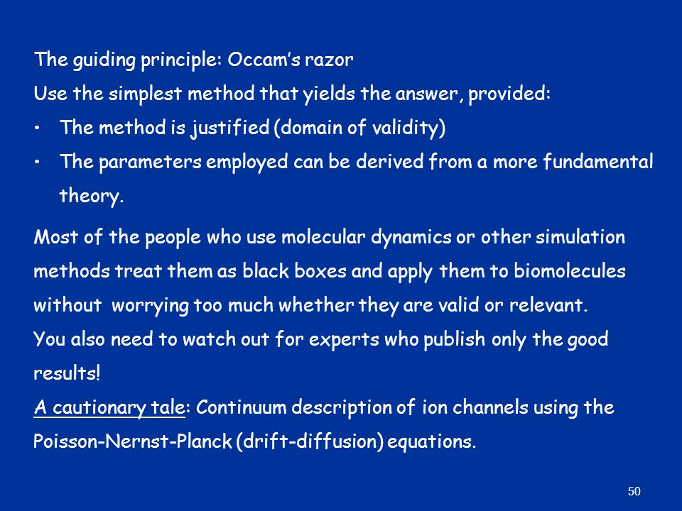 The guiding principle: Occam's razor