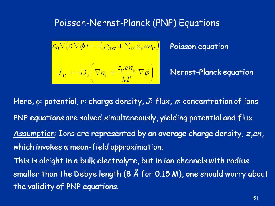 Poisson-Nernst-Planck (PNP) Equations