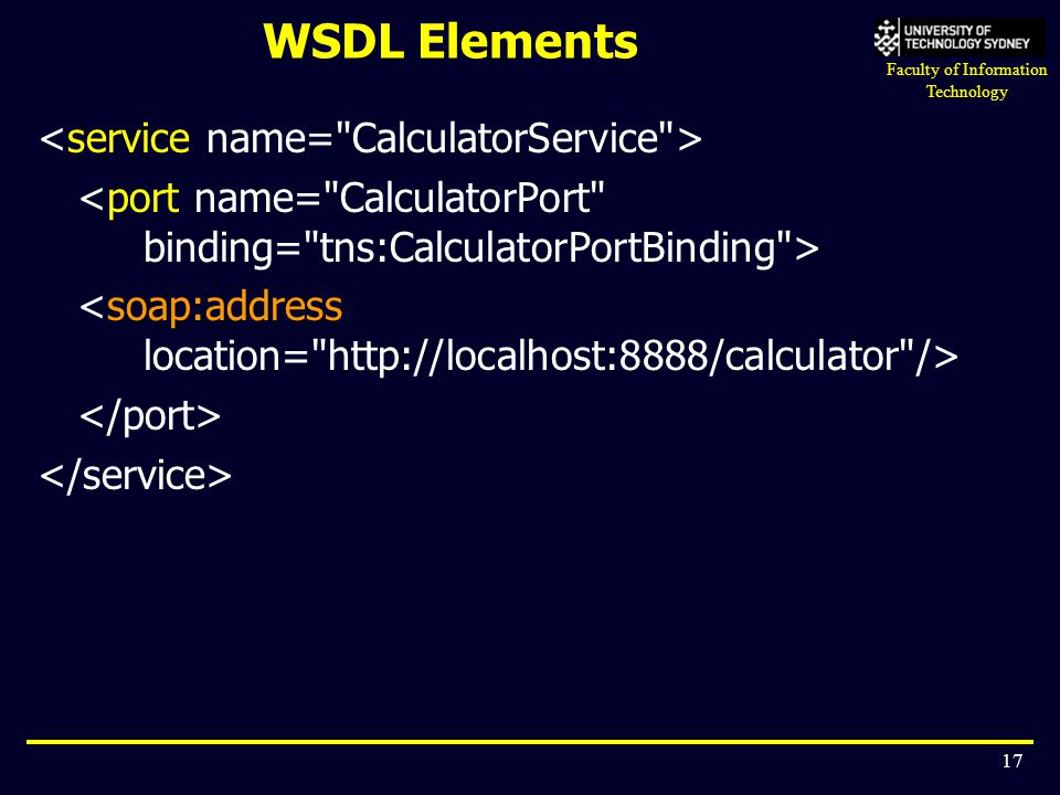 WSDL Elements <service name= CalculatorService >