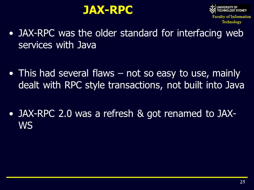 JAX-RPC JAX-RPC was the older standard for interfacing web services with Java.