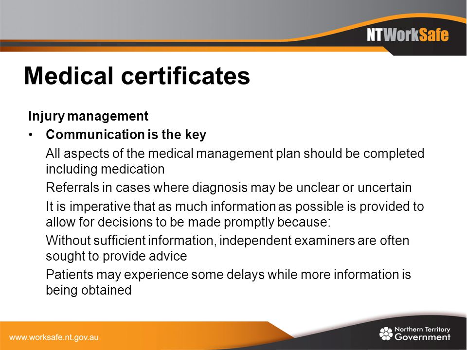 Medical certificates Injury management Communication is the key