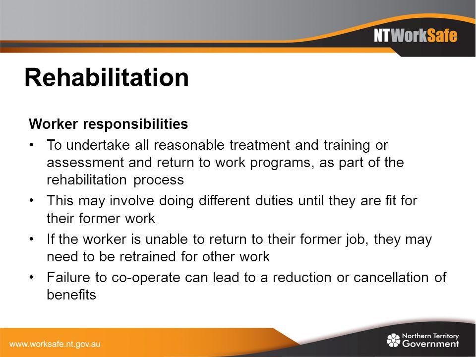 Rehabilitation Worker responsibilities