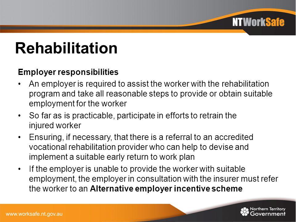 Rehabilitation Employer responsibilities