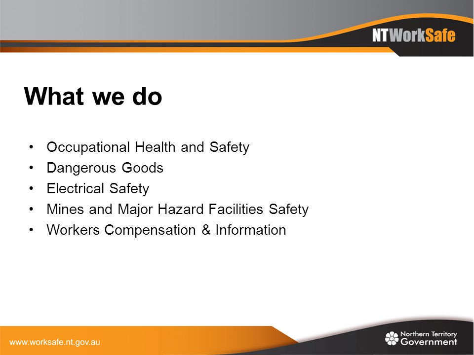 What we do Occupational Health and Safety Dangerous Goods