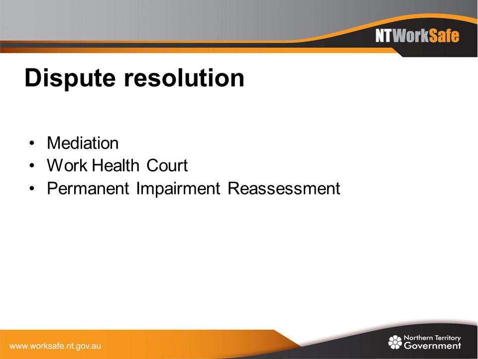Dispute resolution Mediation Work Health Court