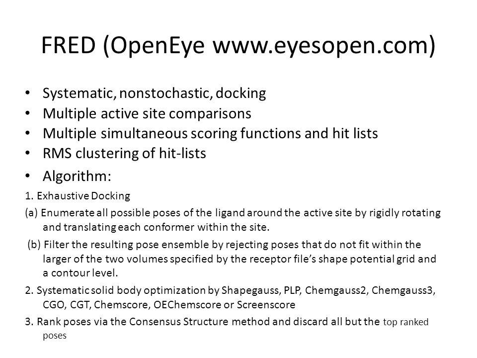 FRED (OpenEye www.eyesopen.com)