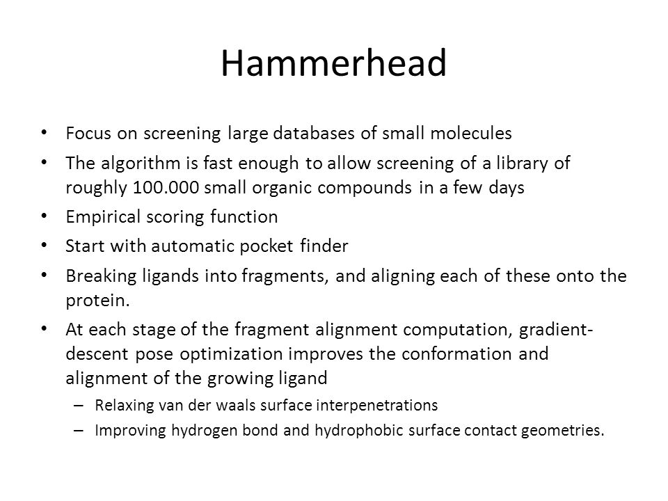 Hammerhead Focus on screening large databases of small molecules