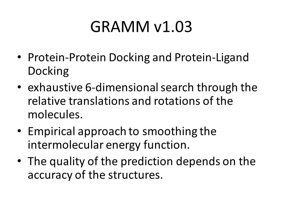GRAMM v1.03 Protein-Protein Docking and Protein-Ligand Docking