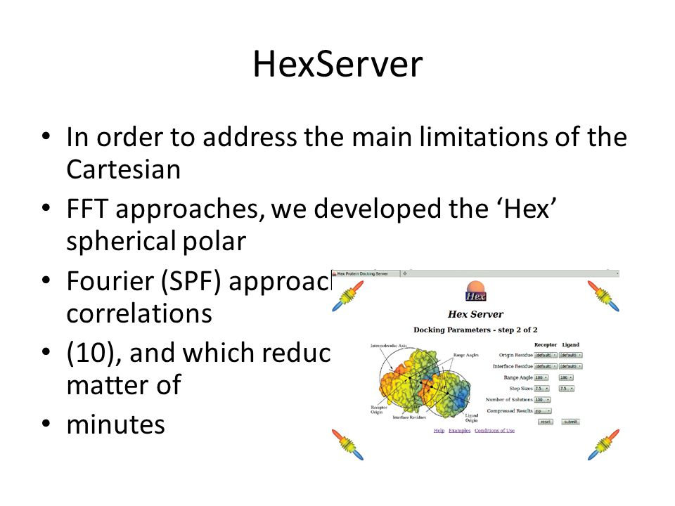 HexServer In order to address the main limitations of the Cartesian