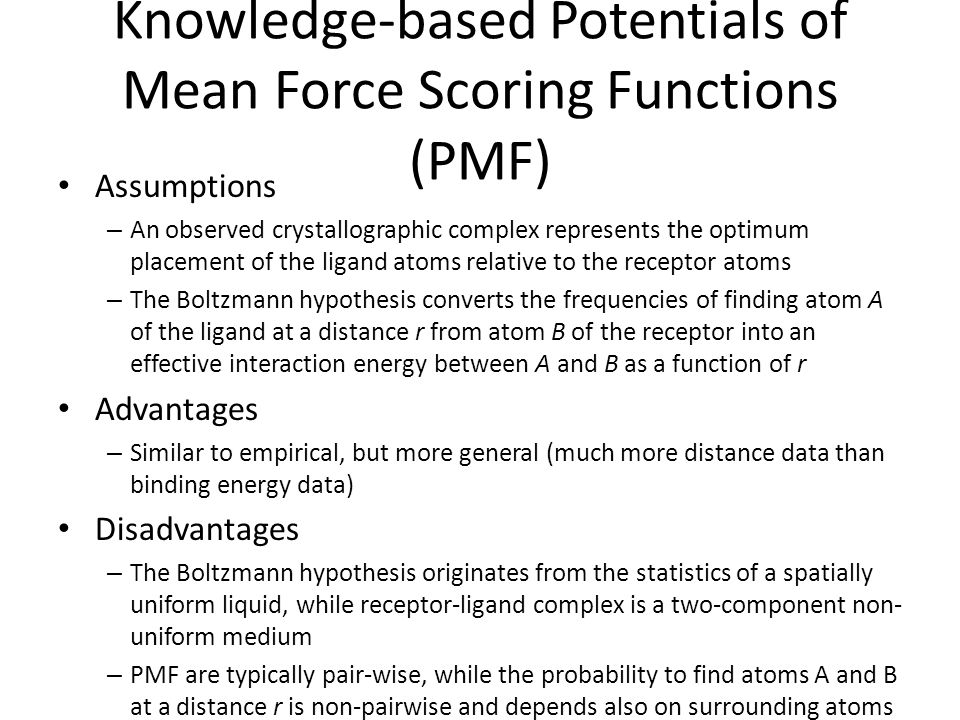 Knowledge-based Potentials of Mean Force Scoring Functions (PMF)