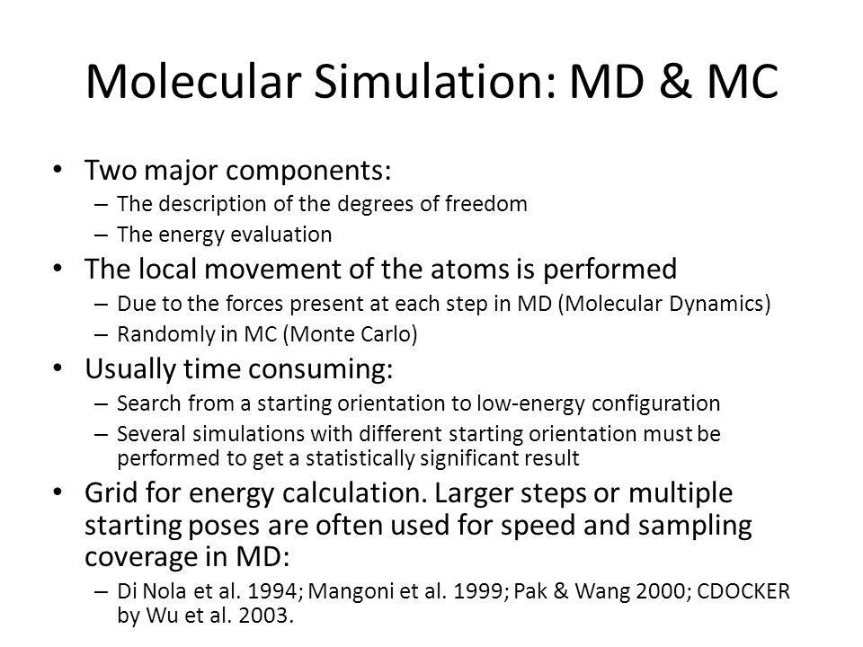 Molecular Simulation: MD & MC