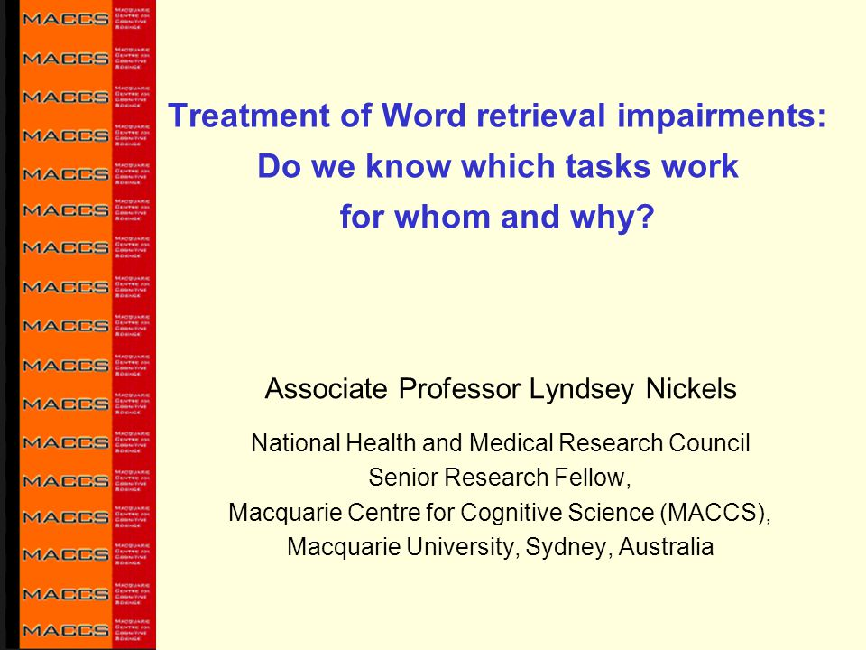 Treatment of Word retrieval impairments: Do we know which tasks work for whom and why