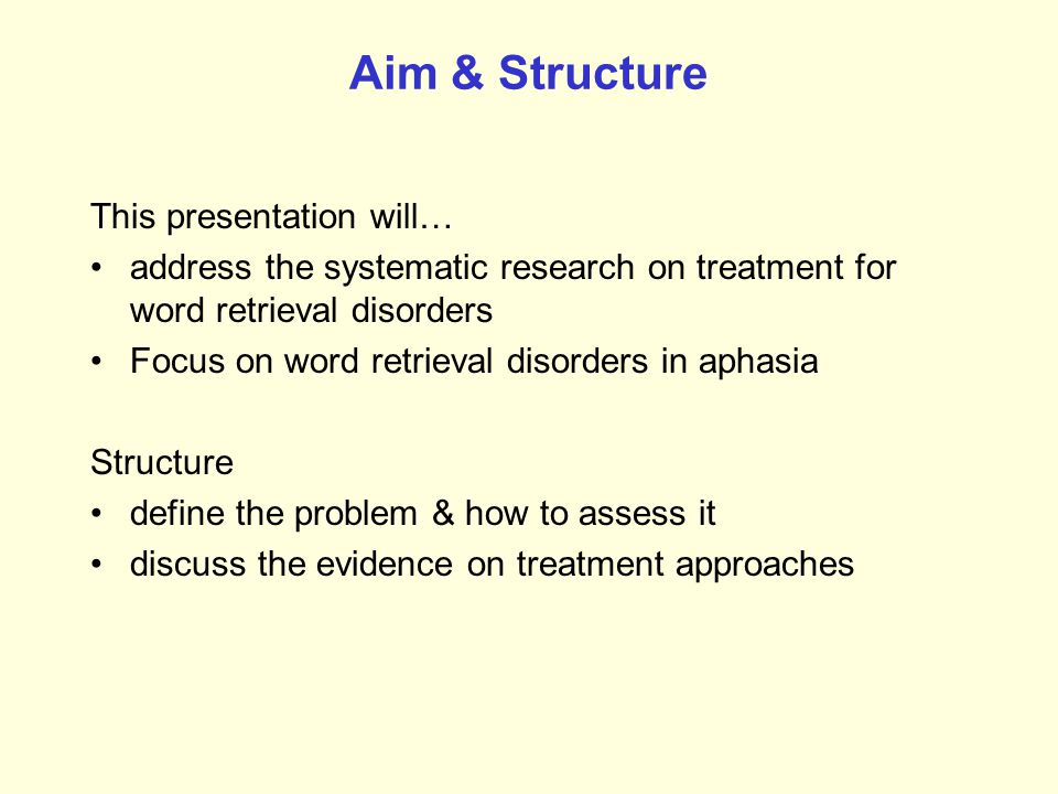 Aim & Structure This presentation will…