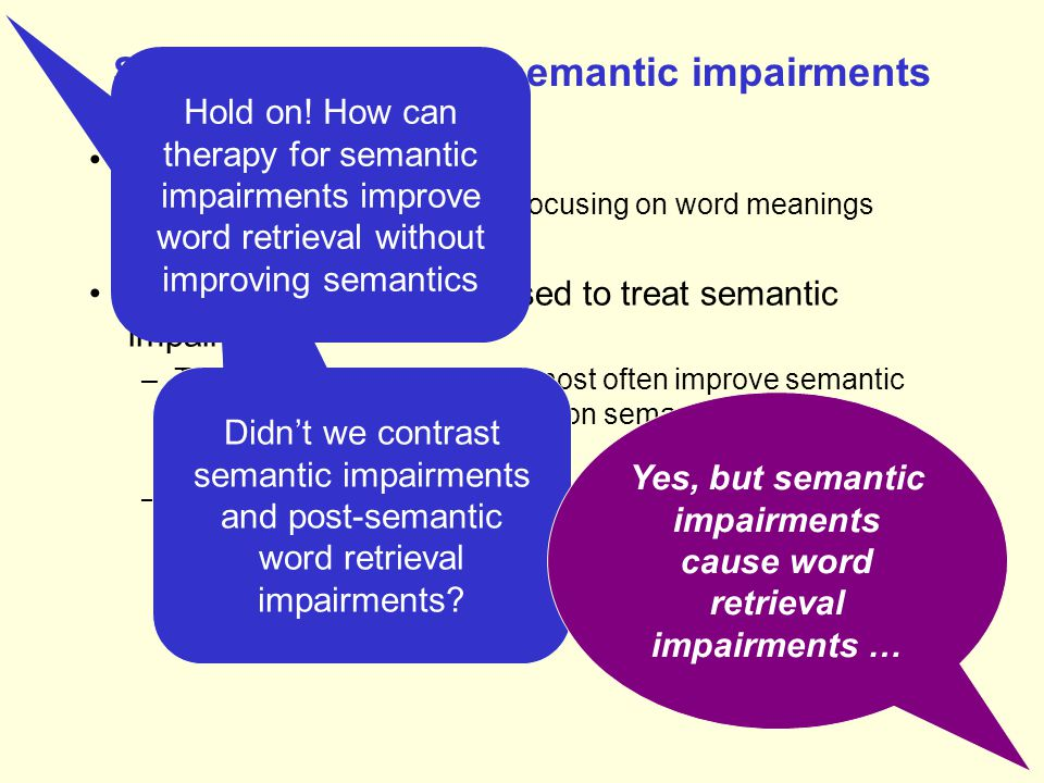 Semantic tasks and semantic impairments
