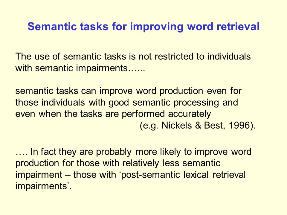 Semantic tasks for improving word retrieval