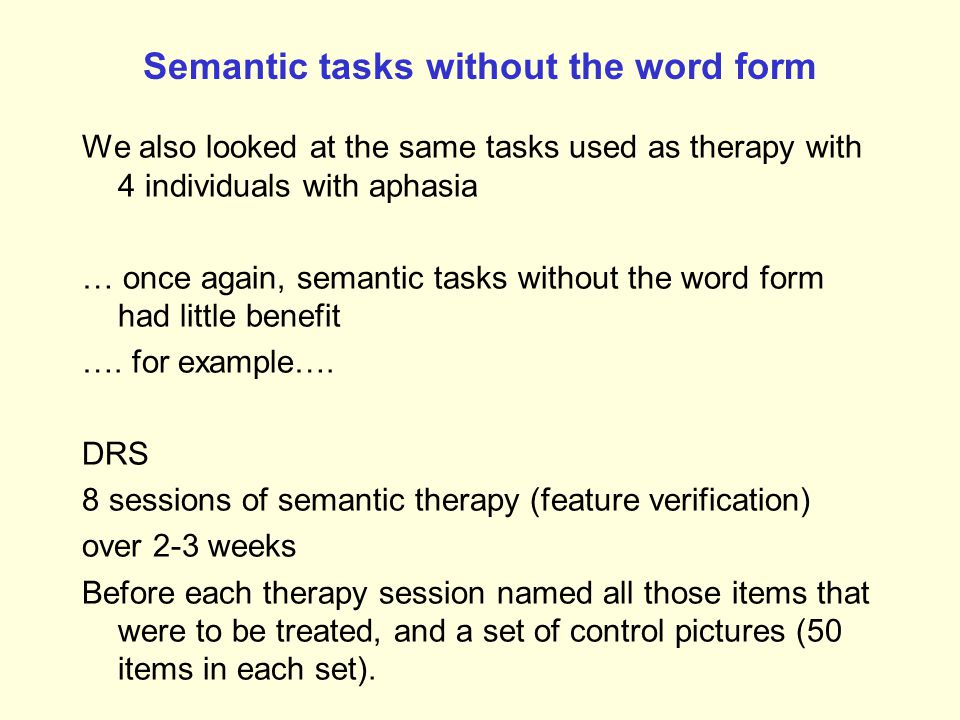 Semantic tasks without the word form