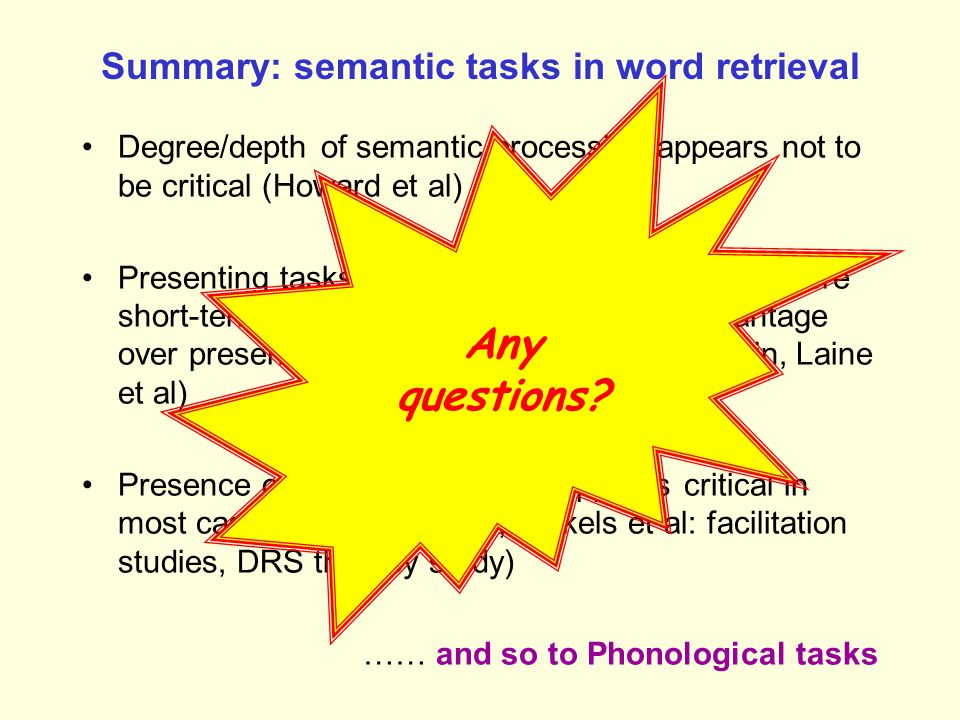 Summary: semantic tasks in word retrieval