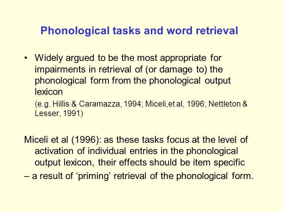 Phonological tasks and word retrieval