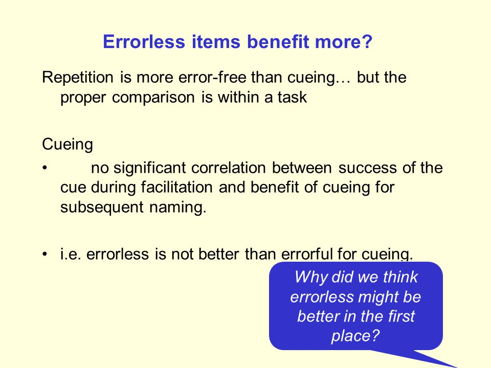 Errorless items benefit more