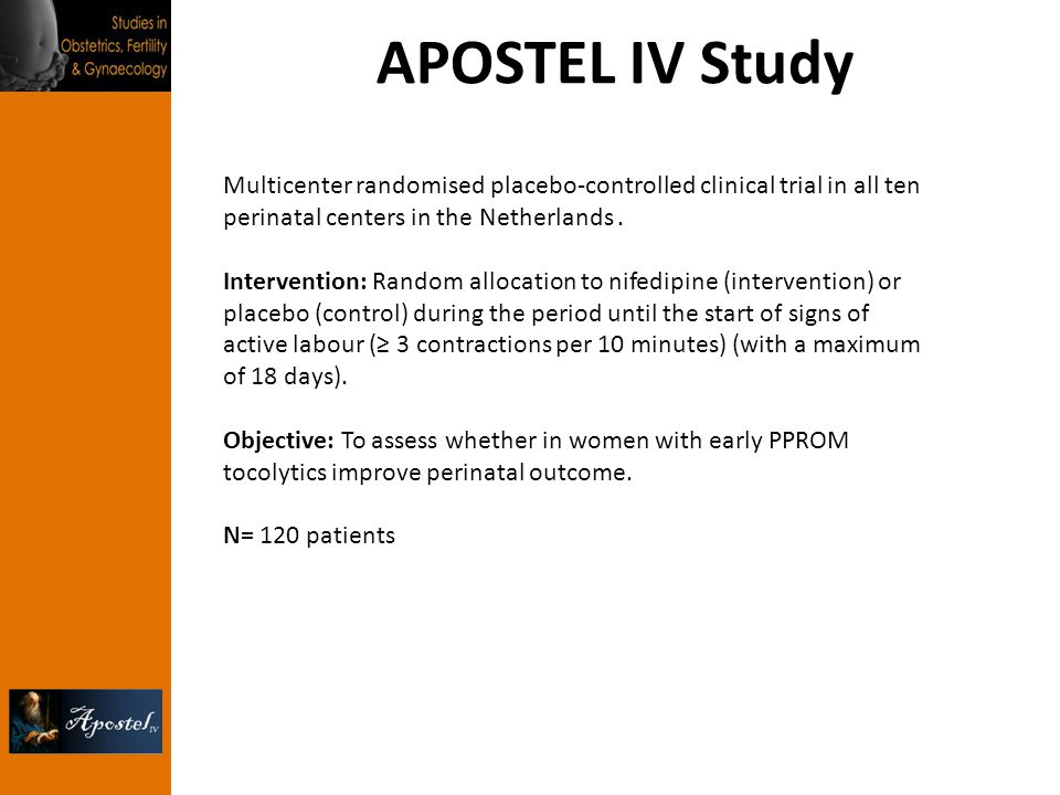 APOSTEL IV Study Multicenter randomised placebo-controlled clinical trial in all ten perinatal centers in the Netherlands .
