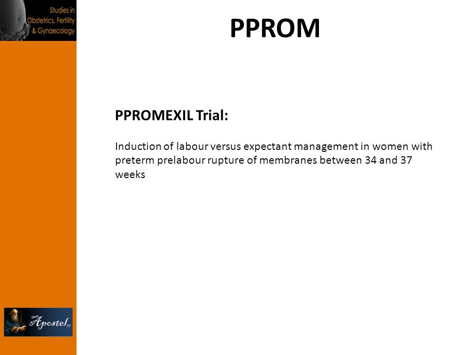 PPROM PPROMEXIL Trial: