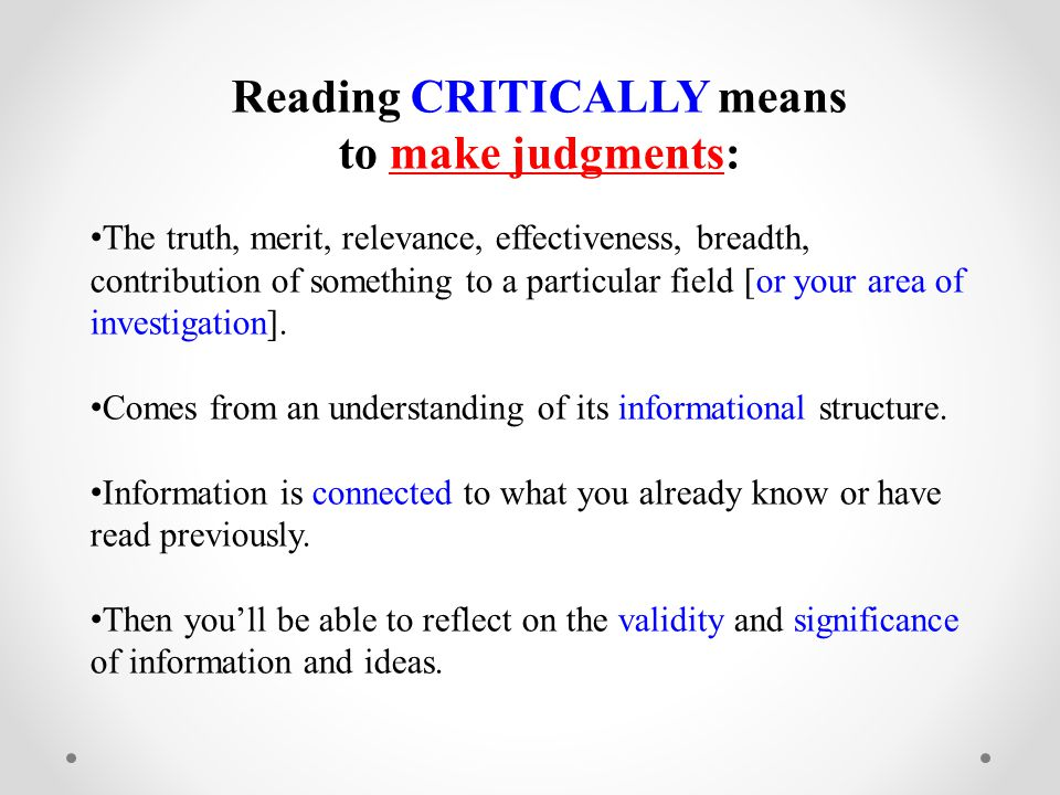 Reading CRITICALLY means
