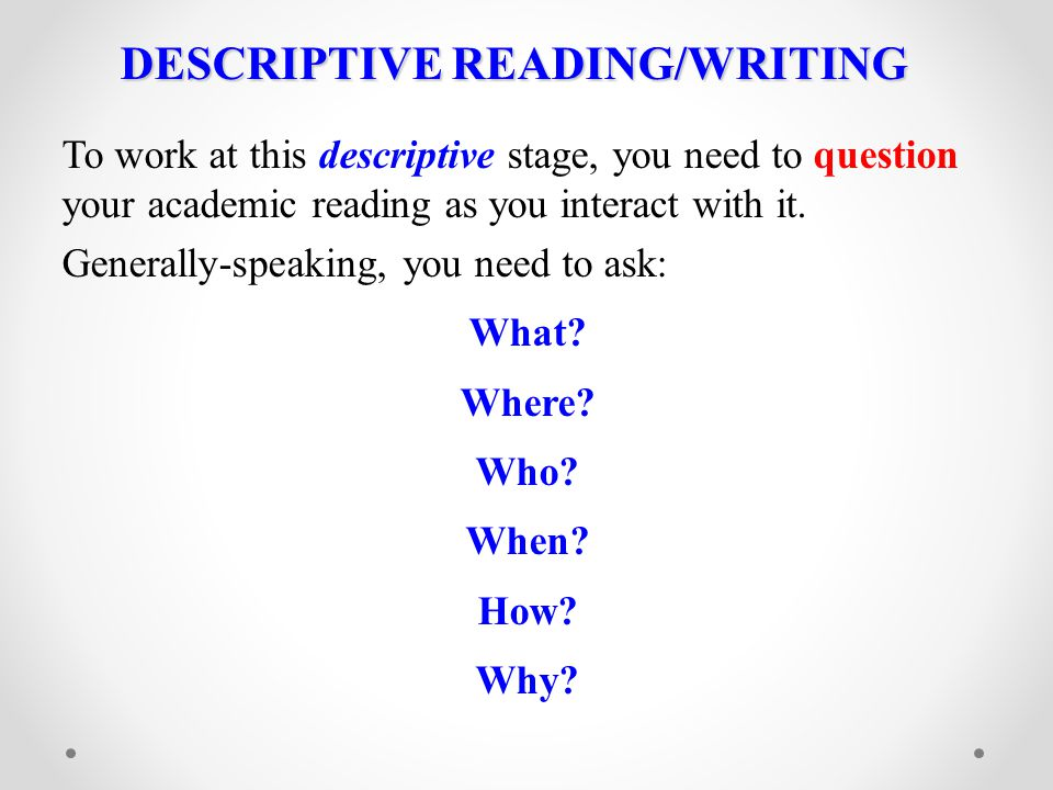 DESCRIPTIVE READING/WRITING