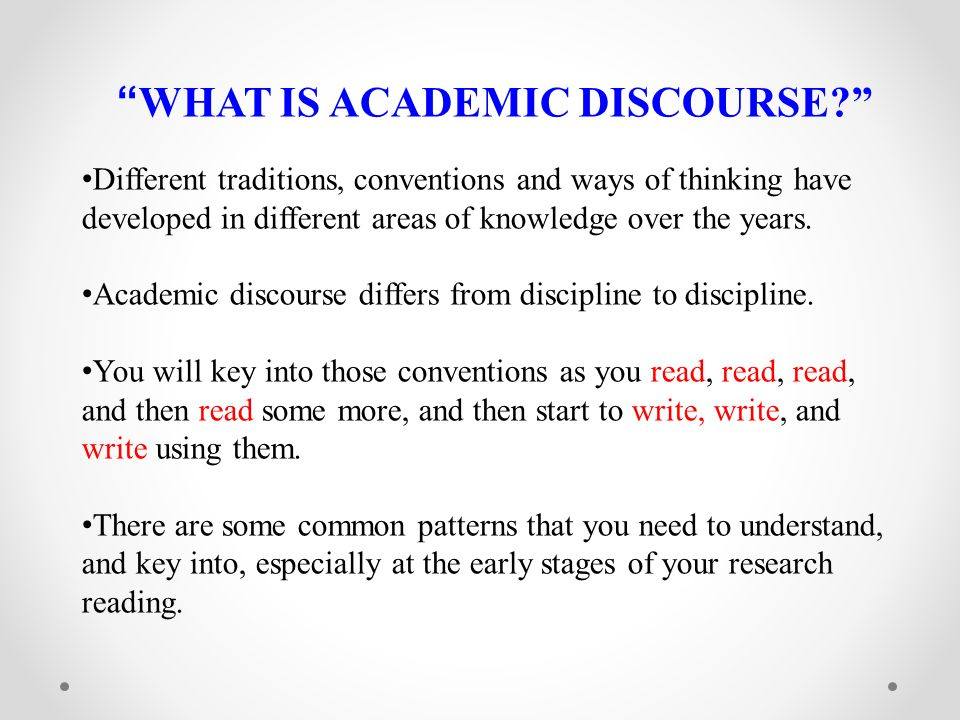 WHAT IS ACADEMIC DISCOURSE