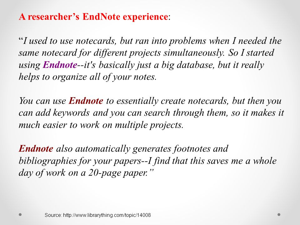 A researcher's EndNote experience: