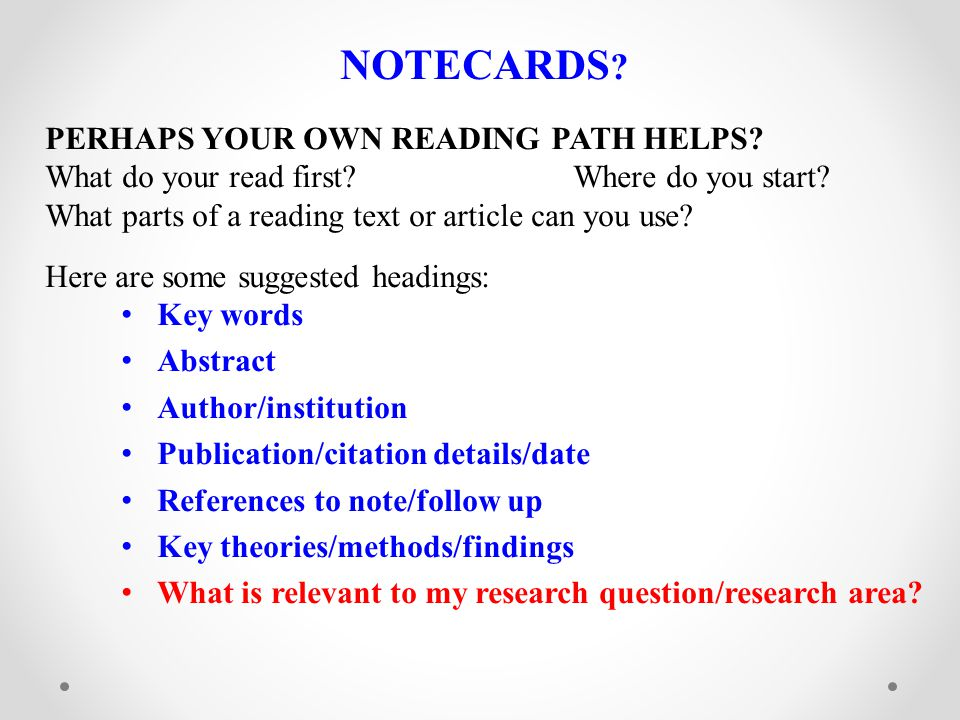 NOTECARDS PERHAPS YOUR OWN READING PATH HELPS