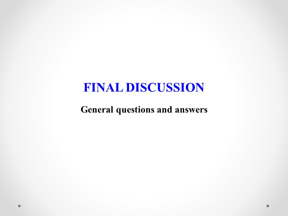 General questions and answers