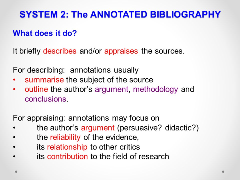 SYSTEM 2: The ANNOTATED BIBLIOGRAPHY
